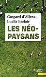 Les néo-paysans par Gaspard d' Allens