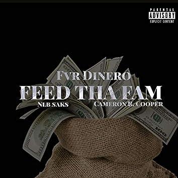 Feed Tha fam (feat. Nlb saks & cameron R cooper)