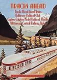 Tracks Ahead: Lionel Trains/ Baltimore Railroad Club/ Cypress Gardens Model Rail