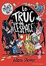 Prince Koo, tome 3 : Le truc de l'espace par Stower