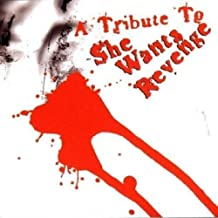 Tribute to by She Wants Revenge.=Tribut