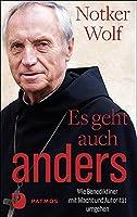 Es geht auch anders: Wie Benediktiner mit Macht und Autoritaet umgehen