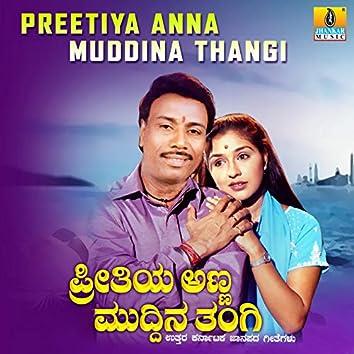Preetiya Anna Muddina Thangi