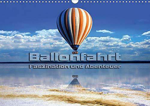 Ballonfahrt - Faszination und Abenteuer (Wandkalender 2020 DIN A3 quer): Atemberaubende Bilder vom Fahren mit dem Heißluftballon (Monatskalender, 14 Seiten ) (CALVENDO Sport)