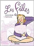 LES FILLES T01: Pyjama Party (KE.VOIE ABANDON)