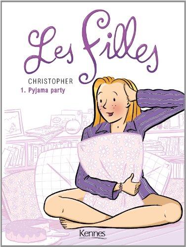 LES FILLES T01: Pyjama Party