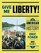 Best give me liberty eric foner online textbook Reviews