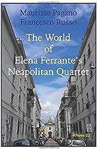 The world of Elena Ferrante's Neapolitan Quartet