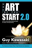 The Art of the Start 2.0: The Time-Tested, Battle-Hardened Guide for Anyone Starting Anything (English Edition)