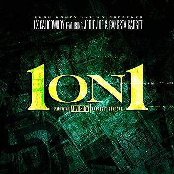 1 On 1 (feat. Jodie Joe & Gangsta Gadget)