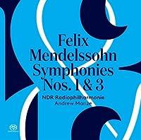 交響曲第3番『スコットランド』、第1番 アンドルー・マンゼ & 北ドイツ放送フィル