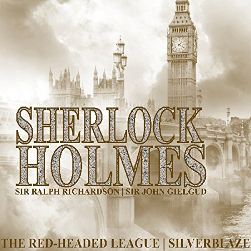 Sherlock Holmes: The Red Headed League & Silverblaze (Dramatised) cover art