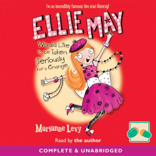 Couverture de Ellie May Would Like to Be Taken Seriously for a Change