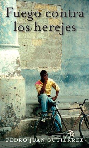 Fuego contra los herejes (Spanish Edition)