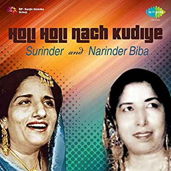 Holi Holi Nach Kudiye - Single