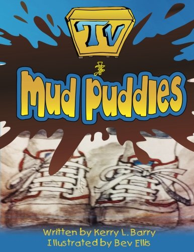 TV and Mud Puddles (What Katie Did Series, Band 1)