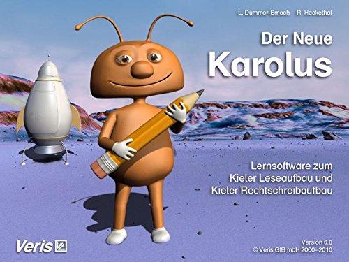 Der Neue Karolus: Lernsoftware Deutsch zum Lesen- und Schreibenlernen (kompatibel zum Kieler Leseaufbau und Kieler Rechtschreibaufbau) CD-ROM. Einzelplatzversion
