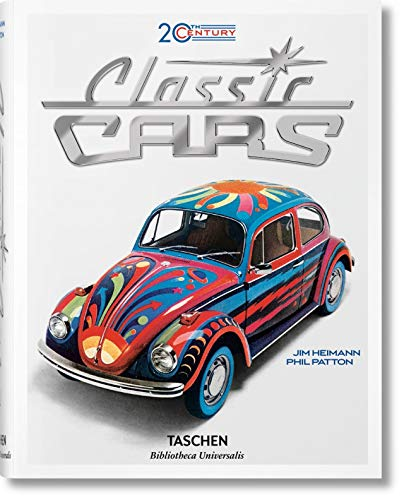 20th Century Classic Cars. 100 Years of Automotive Ads (Bibliotheca Universalis) --multilingual