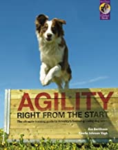 By Eva Bertilsson Agility Right from the Start: The ultimate training guide to America's fastest-growing dog sport (Ka [Paperback]