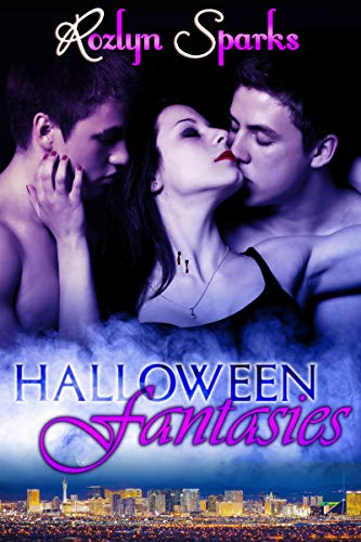 Halloween Fantasies by [Rozlyn Sparks]