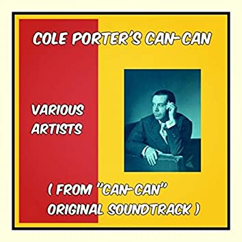 """Cole Porter's Can-Can (From """"Can-Can"""" Original Soundtrack)"""