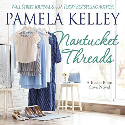 Nantucket Threads Audiobook By Pamela M. Kelley cover art
