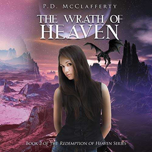 The Wrath of Heaven Audiobook By P.D. McClafferty cover art
