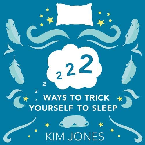 222 Ways to Trick Yourself to Sleep cover art