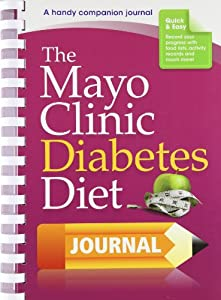 the mayo clinic diabetes diet journal a handy companion journal by