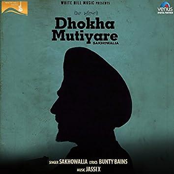Dhokha Mutiyare (feat. Bunty Bains, Jassi X)