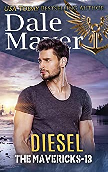 Diesel (The Mavericks Book 13) by [Dale Mayer]
