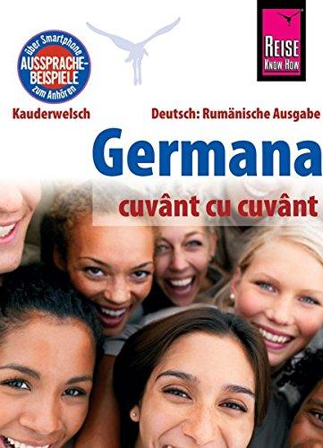 Germana (Deutsch als Fremdsprache, rumänische Ausgabe): Reise Know-How Kauderwelsch mit Spezialvokabular für Pflegekräfte