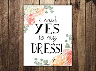 Say Yes to The Dress Paddle Dress Shopping Bridal Boutique Bridal Dress Shopping Wedding Dress Found The Gown Peony Wood Pallet Design Wall Art Sign Plaque Wooden Signs