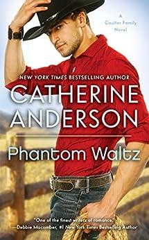 Phantom Waltz (Kendrick/Coulter/Harrigan series Book 2) by [Catherine Anderson]