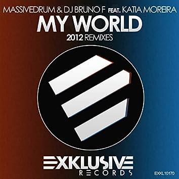 My World (2012 Remixes)