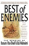 The Best of Enemies: Memoirs of Bassam Abu-Sharif and Uzi Mahnaimi - Uzi Mahnaimi