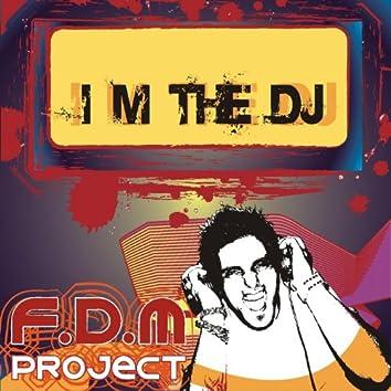 I'm the DJ