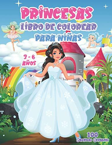 Princesas Libro de Colorear para Nias 3-6 aos: 50 diseos nicos con princesas, castillos, prncipes... Un gran regalo para las nias
