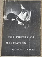 Poetry of Meditation: Study in English Religious Literature of the Seventeenth Century