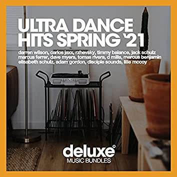 Ultra Dance Hits (Spring '21)