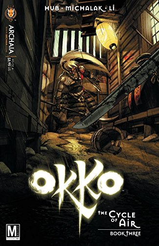 Okko: The Cycle of Air #3 (of 4) (Okko Vol. 3: The Cycle of Air) (English Edition)