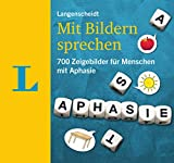 Langenscheidt Mit Bildern sprechen - Kommunikationsbuch. 700 Zeigebilder für Menschen mit Aphasie
