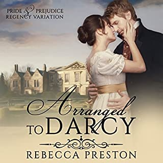 Arranged to Darcy                   By:                                                                                                                                 Rebecca Preston,                                                                                        A Lady                               Narrated by:                                                                                                                                 Tanya Brown                      Length: 4 hrs and 36 mins     Not rated yet     Overall 0.0