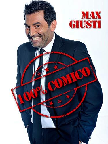 Max Giusti - 100% Comico