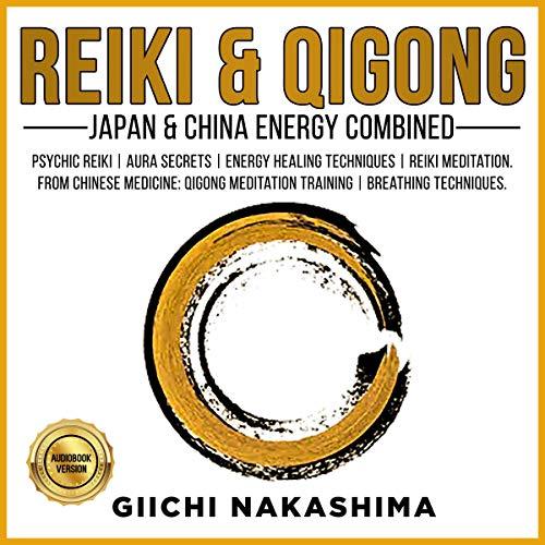 Reiki & Qigong audiobook cover art