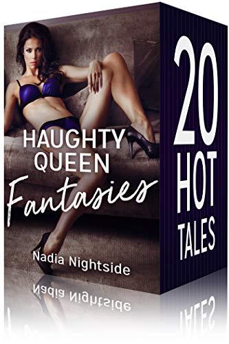 Haughty Queen Fantasies