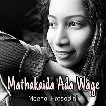 Mathakaida Ada Wage