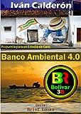 Banco Ambiental 4.0: Propuesta para un Estudio de Caso