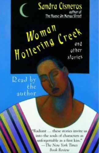 Loose Woman & Woman Hollering Creek and Other Stories