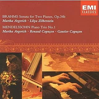 Brahms: Sonata for Two Pianos, Op. 34b / Mendelssohn: Piano Trio No. 1, Op. 49